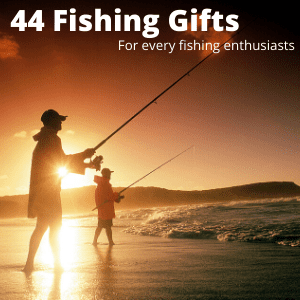 44 Fishing Gifts